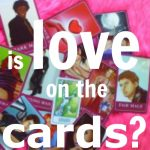 Is Love On The Cards?