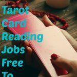 Tarot Card Reading Jobs FREE To Sign Up