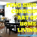 Feng Shui The Conscious Art Of Home Living