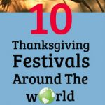 10 thanksgiving festivals around the wOrld