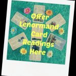 Offer Lenormand Card Readings Here