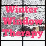 Winter Window Therapy