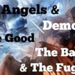 Angels And Demons – The Good, The Bad And The Fugly – 2020