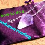How To Do A Pendulum Reading