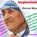 Mother Teresa ~ Eternal Missionary