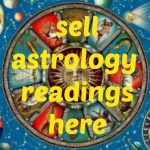 Sell Astrology Readings Here!